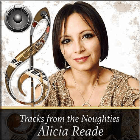 Alicia Reade Tracks from the Noughties